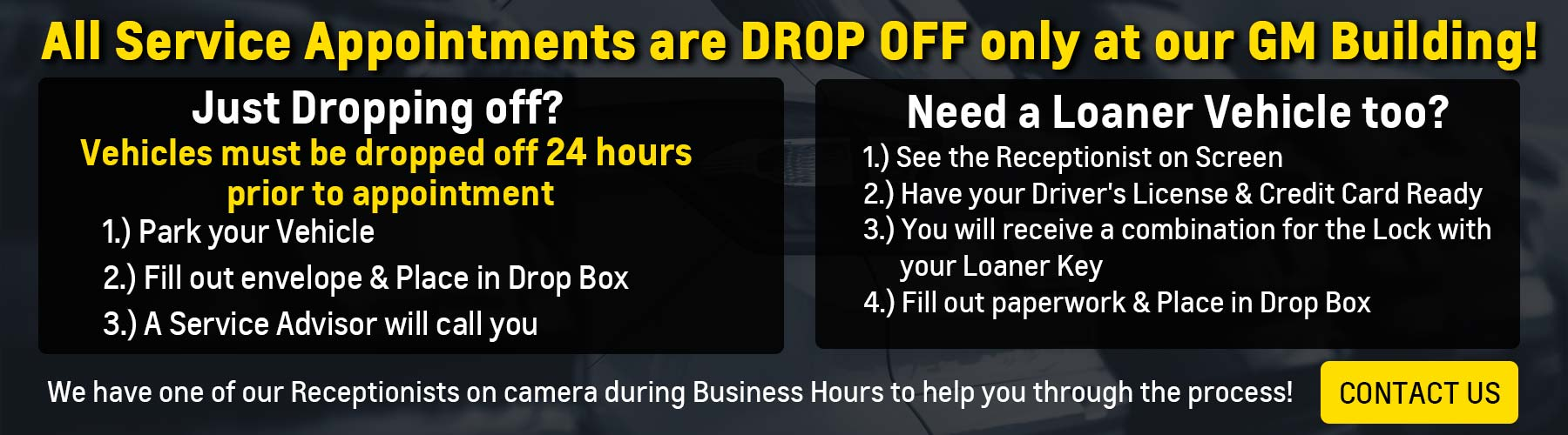 Service Appointments are Drop Off Only