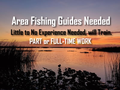 Fishing Jobs and Fishing Guides Needed