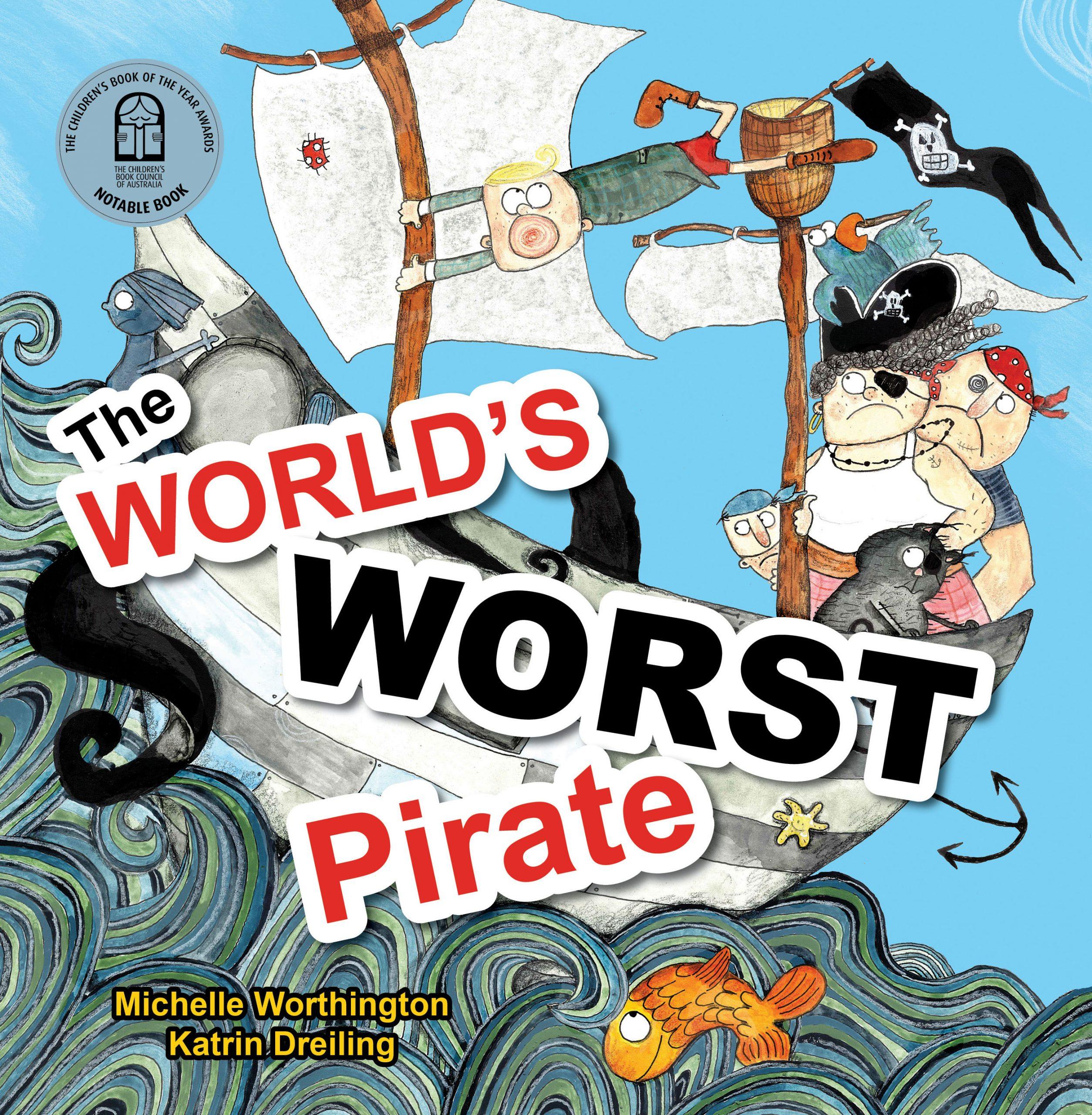The World's Worst Pirate