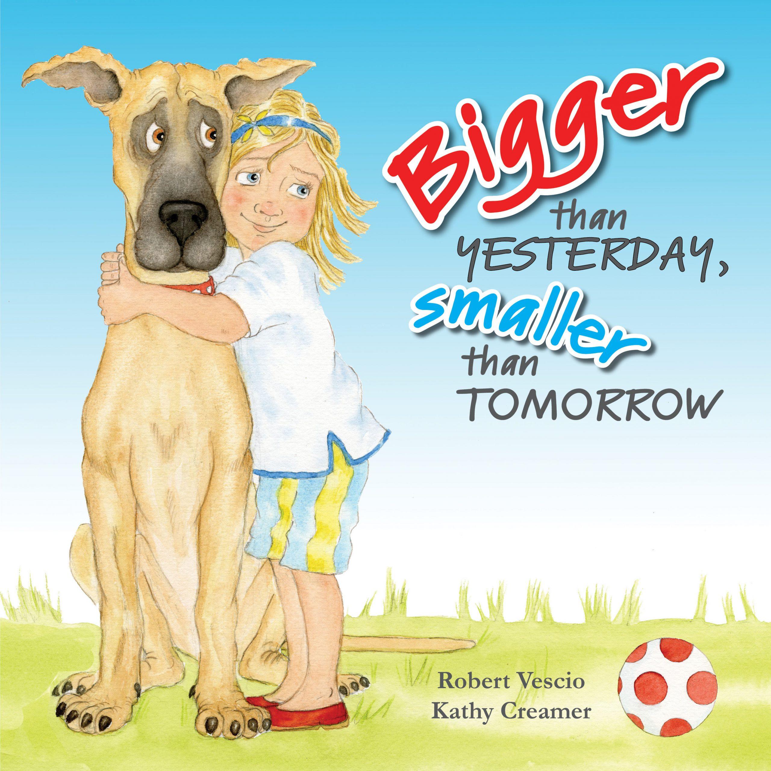 Bigger than Yesterday, Smaller than Tomorrow