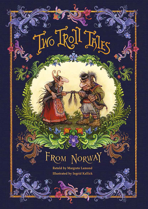 Two Troll Tales from Norway
