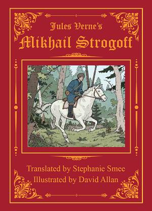 Jules Verne's Mikhail Strogoff