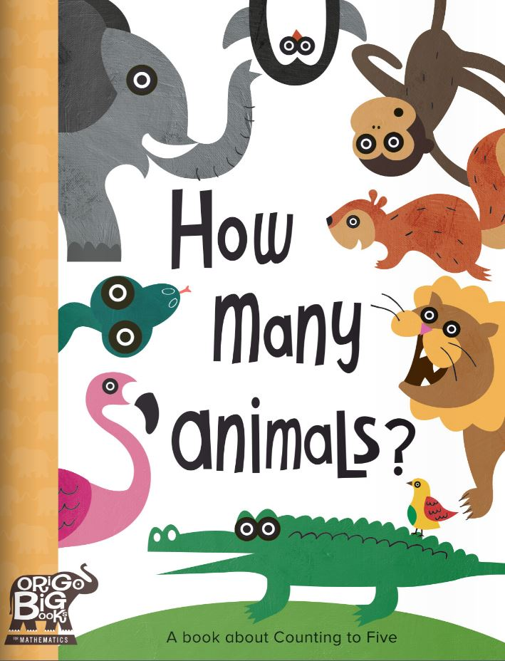 How Many Animals?: A book about Counting to Five