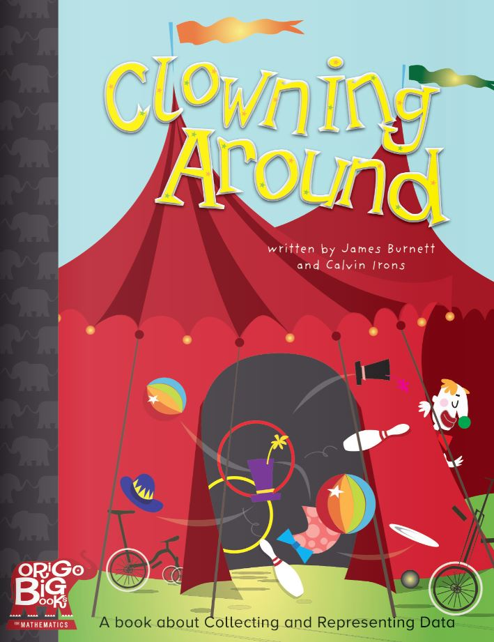 Clowning Around: A book about Collecting and Representing Data