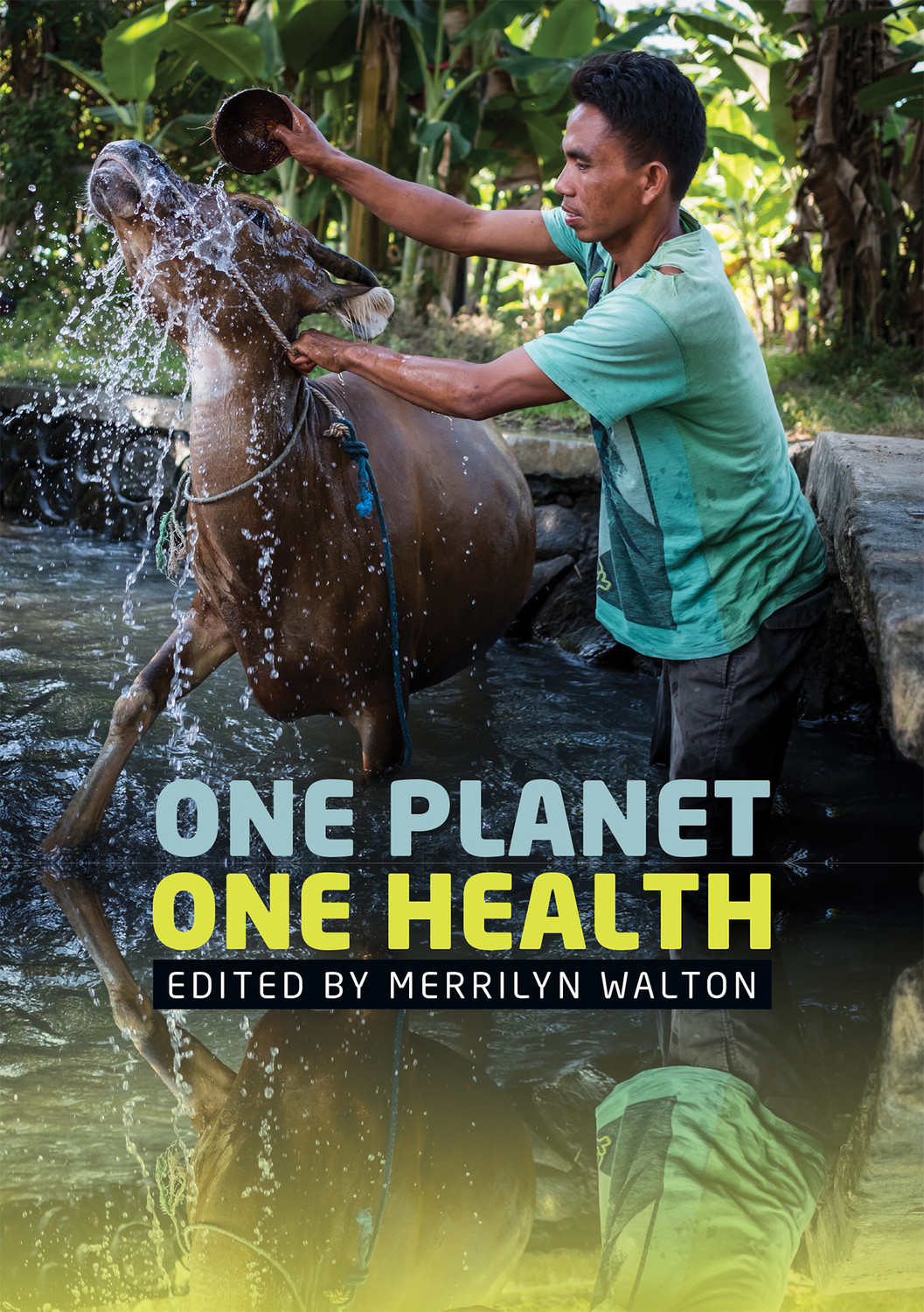 One Planet, One Health