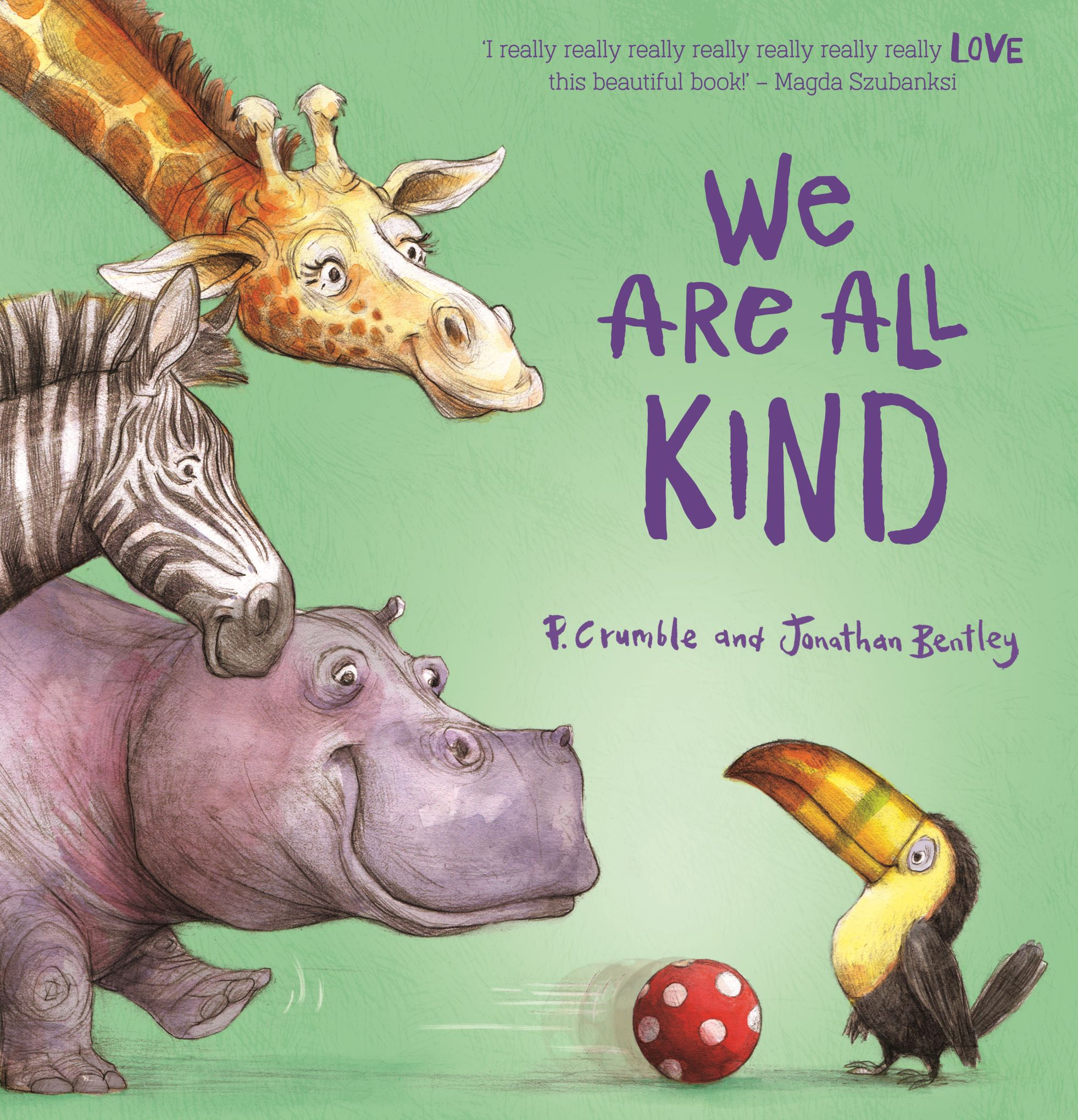 We Are All Kind