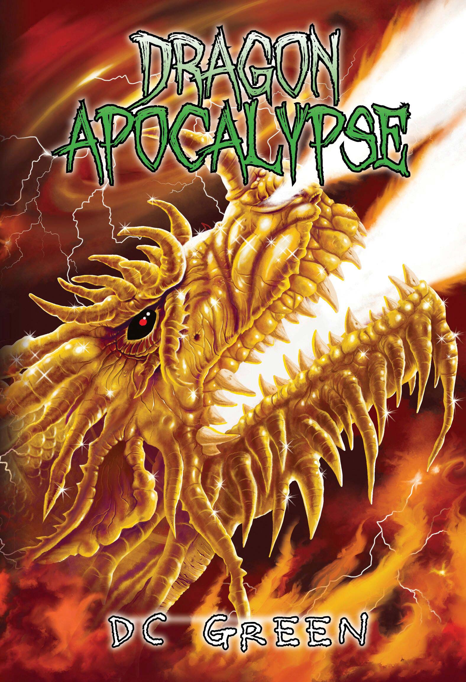 Dragon Apocalypse: City of Monsters Book 3