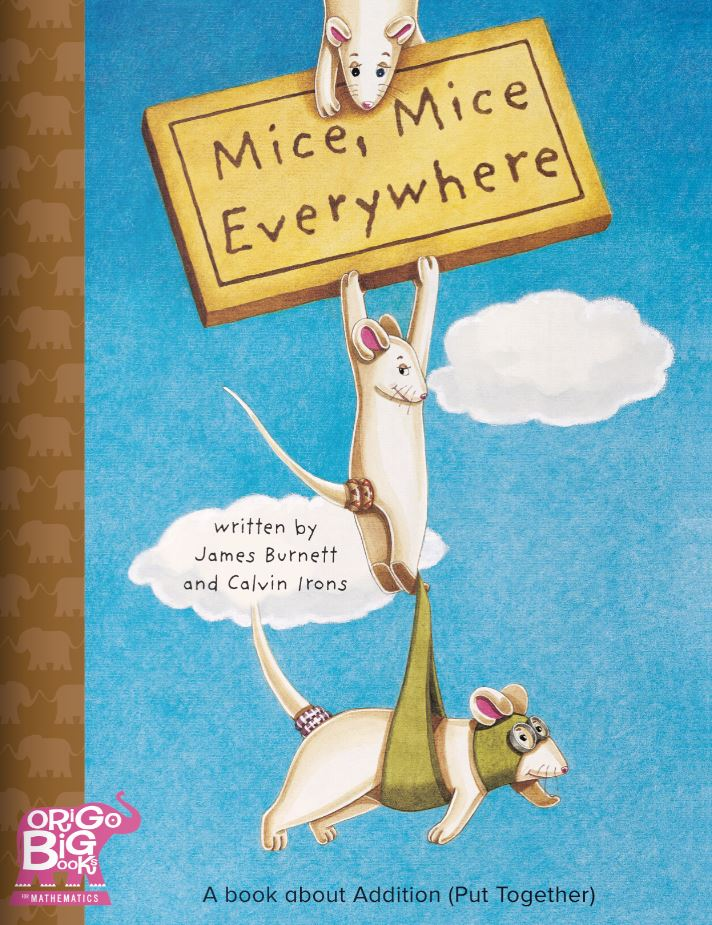 Mice, Mice Everywhere: A book about Addition (Put Together)