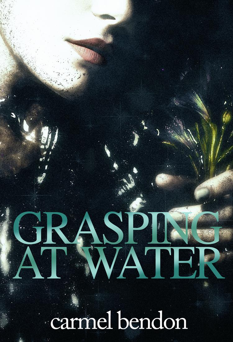 Grasping at Water