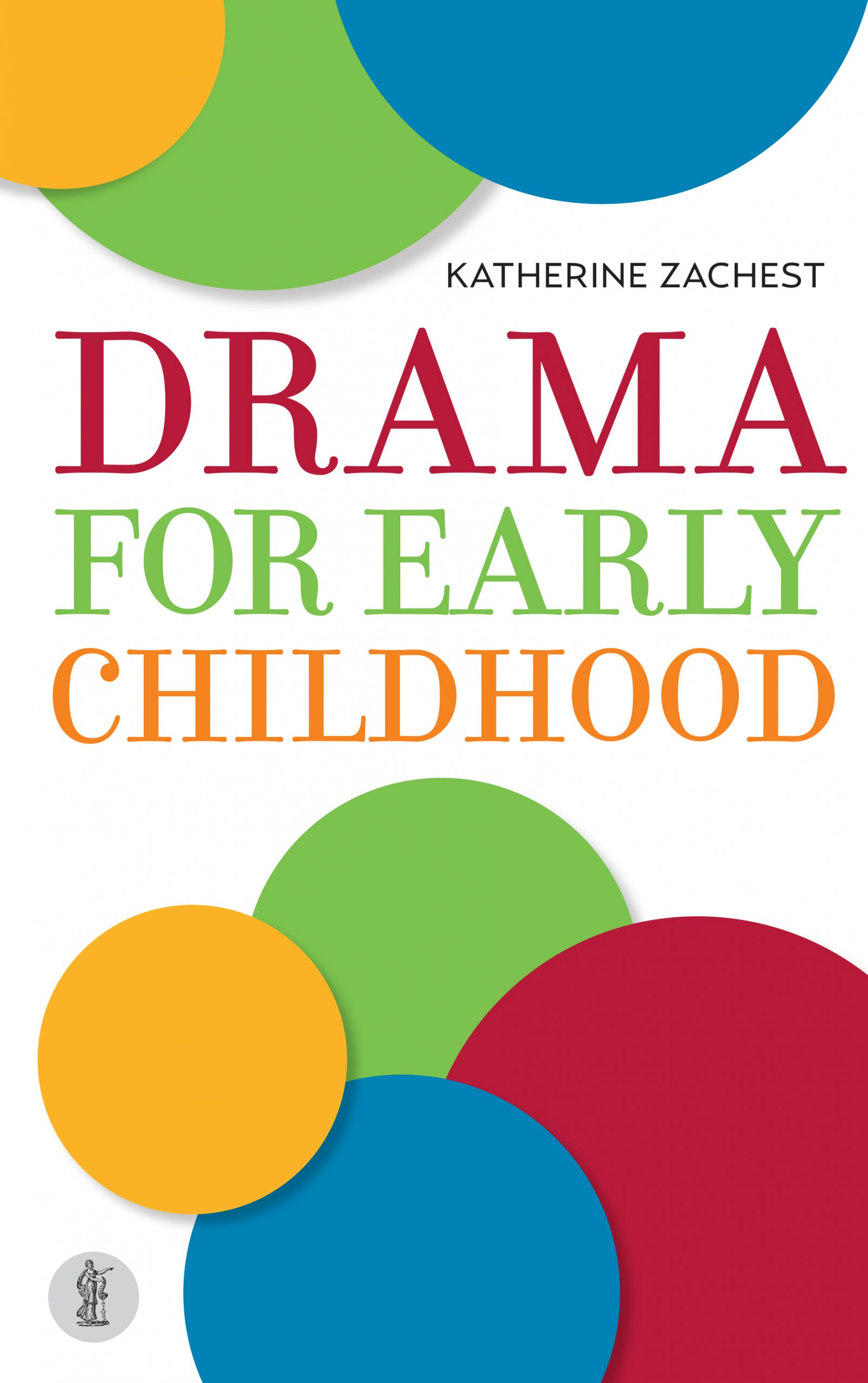 Drama for Early Childhood
