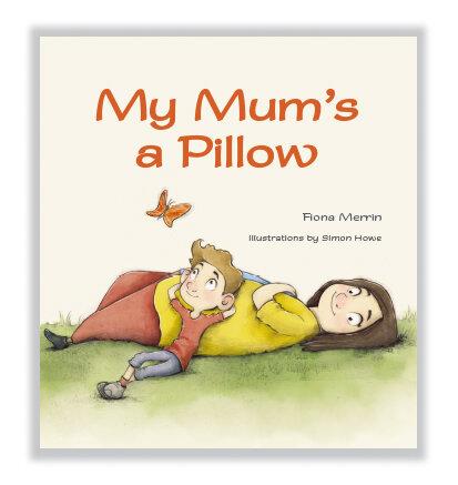 My Mum's a Pillow