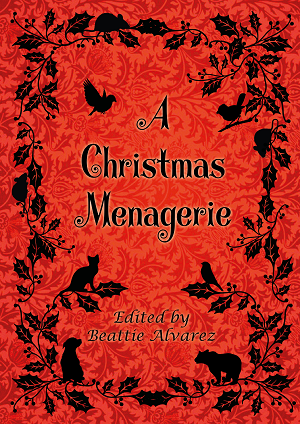A Christmas Menagerie