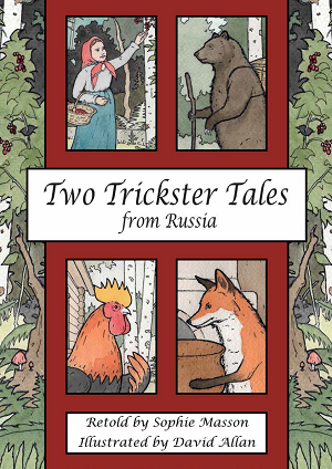 Two Trickster Tales from Russia