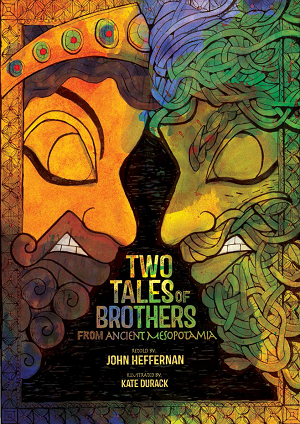Two Tales of Brothers from Ancient Mesopotamia