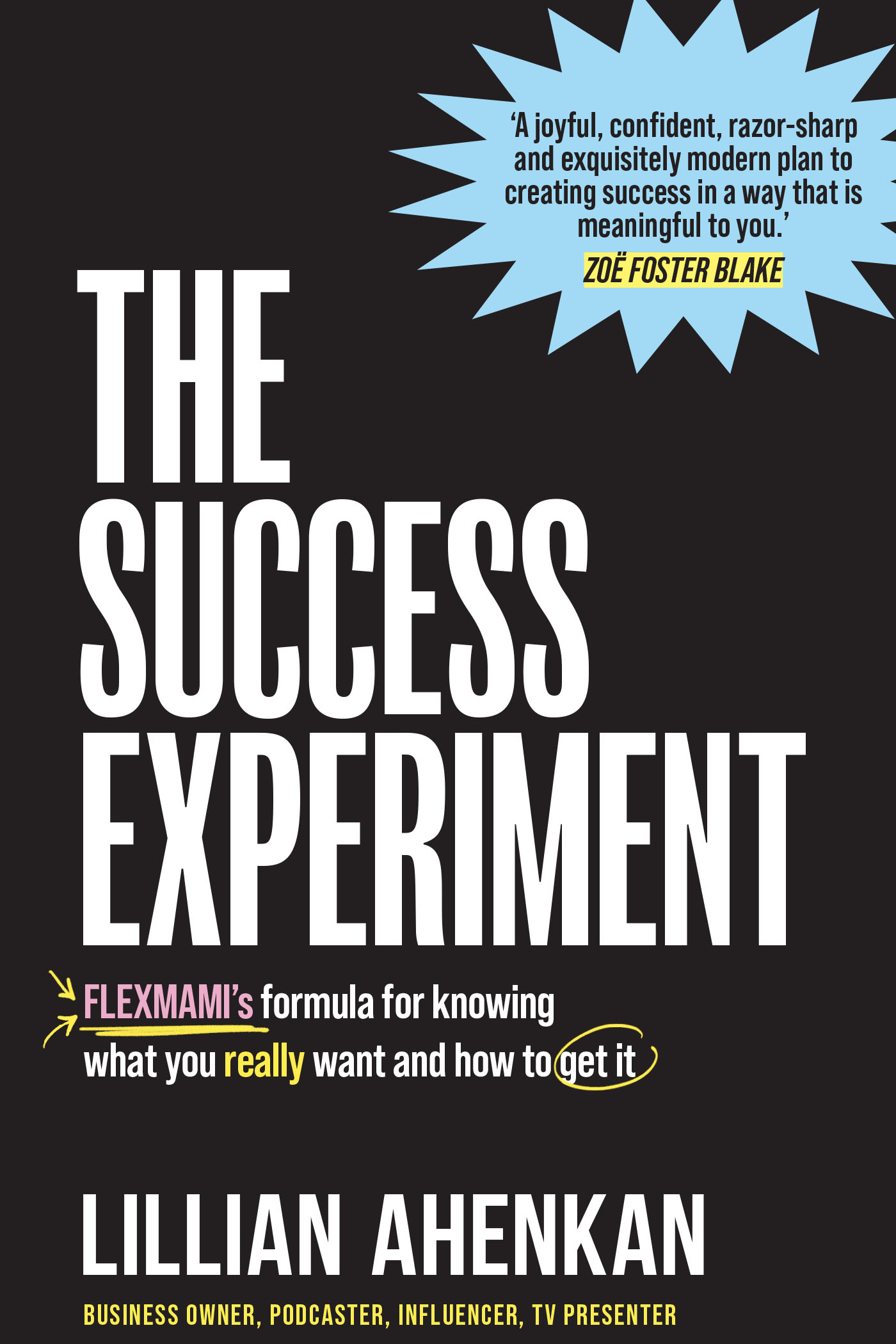 The Success Experiment