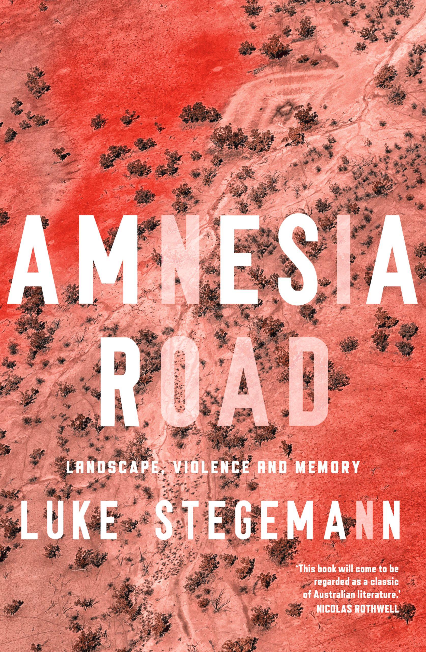 Amnesia Road: Landscape, violence and memory