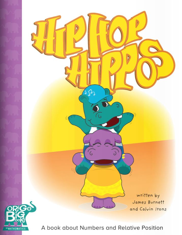 Hip Hop Hippos: A book about Numbers and Relative Position