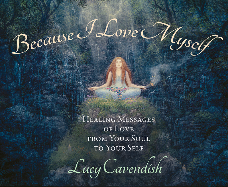 Because I Love Myself: Healing Messages of Love from Your Soul to Your Self