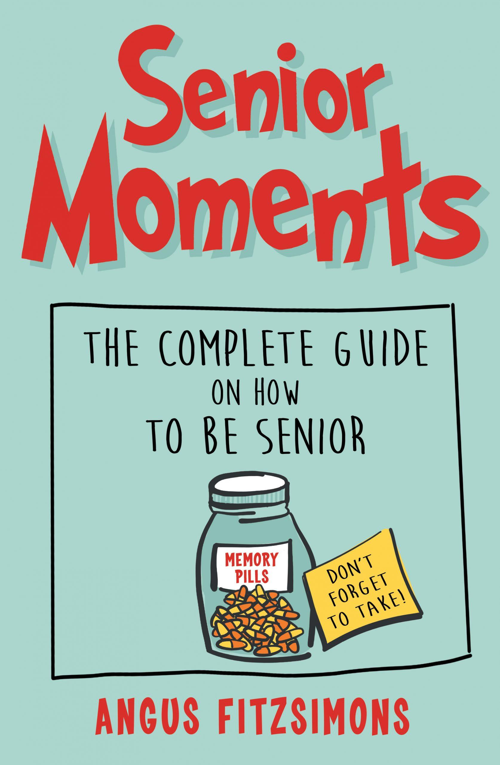 Senior Moments