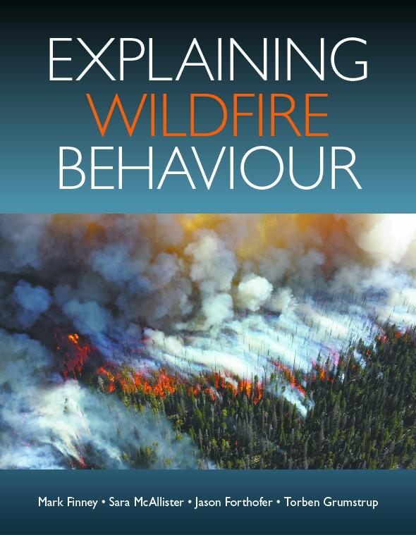 Explaining Wildfire Behaviour