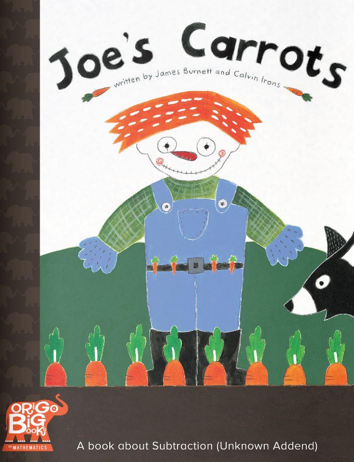 Joe's Carrots: A book about Subtraction