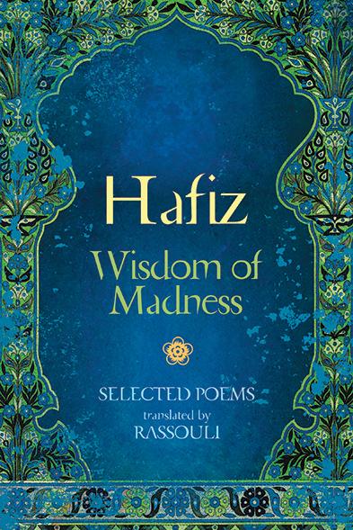 Hafiz: Wisdom of Madness