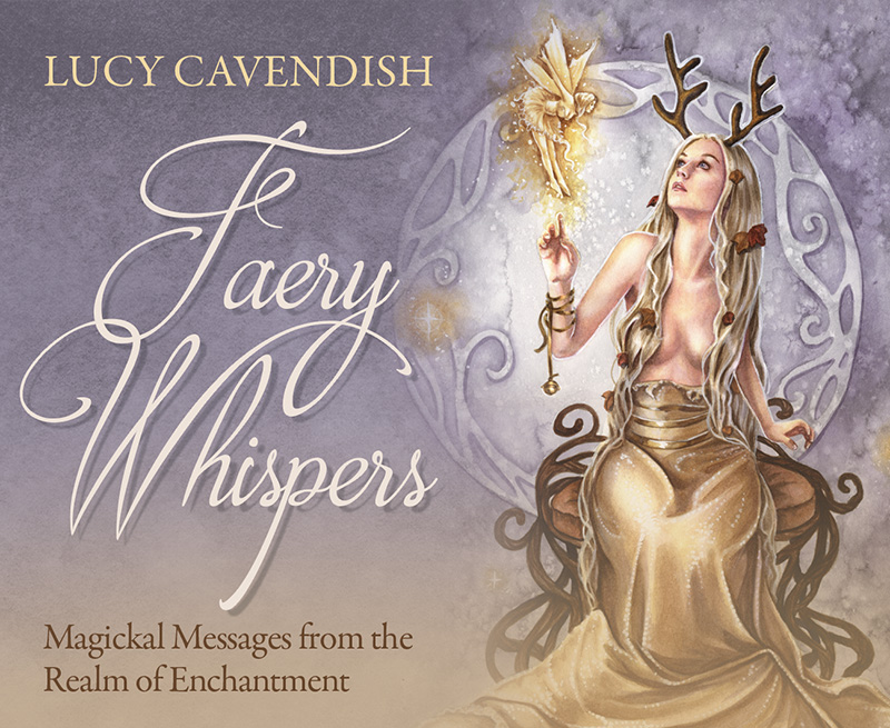 Faery Whispers: Magickal Messages from the Realm of Enchantment