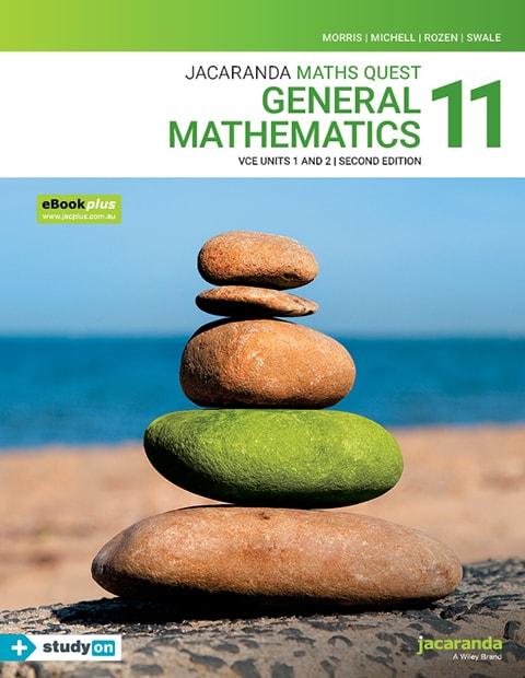 Maths Quest 11 General Mathematics VCE Units 1 and 2 2e