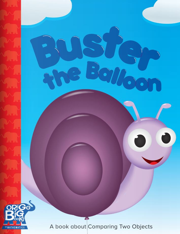 Buster the Balloon: A book about Comparing Two Objects