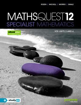 Maths Quest 12 Specialist Mathematics VCE Units 3 and 4
