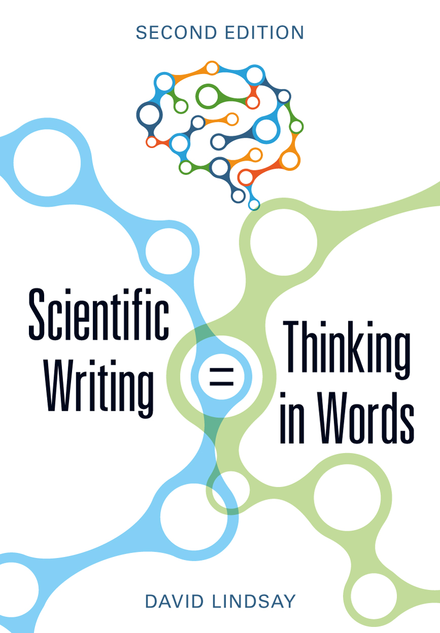 Scientific Writing = Thinking in Words, Second Edition