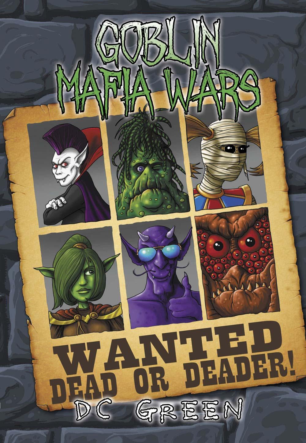 Goblin Mafia Wars: City of Monsters Book 2