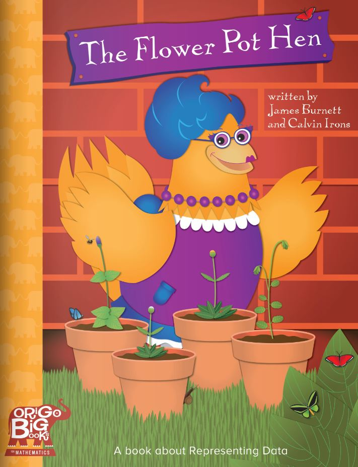 The Flower Pot Hen: A book about Representing Data