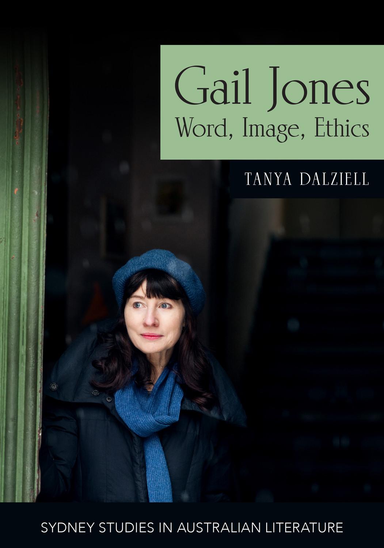 Gail Jones: Word, Image Ethics