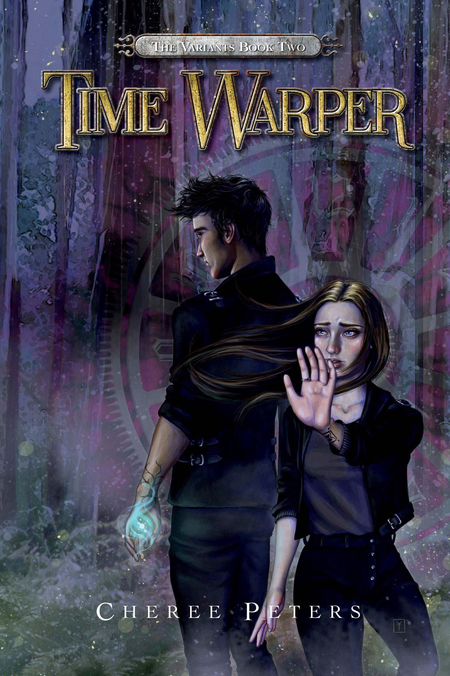 Time Warper: The Variants Book 2