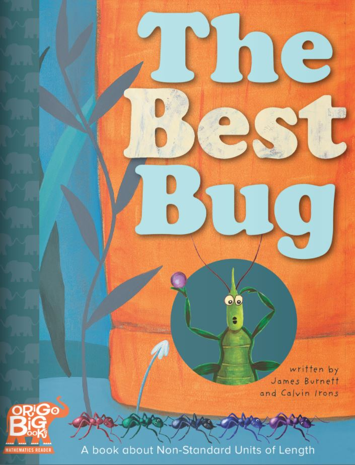 The Best Bug: A book about Non-Standard Units of Length