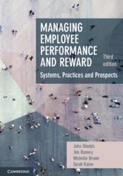 Managing Employee Performance and Reward, 3e