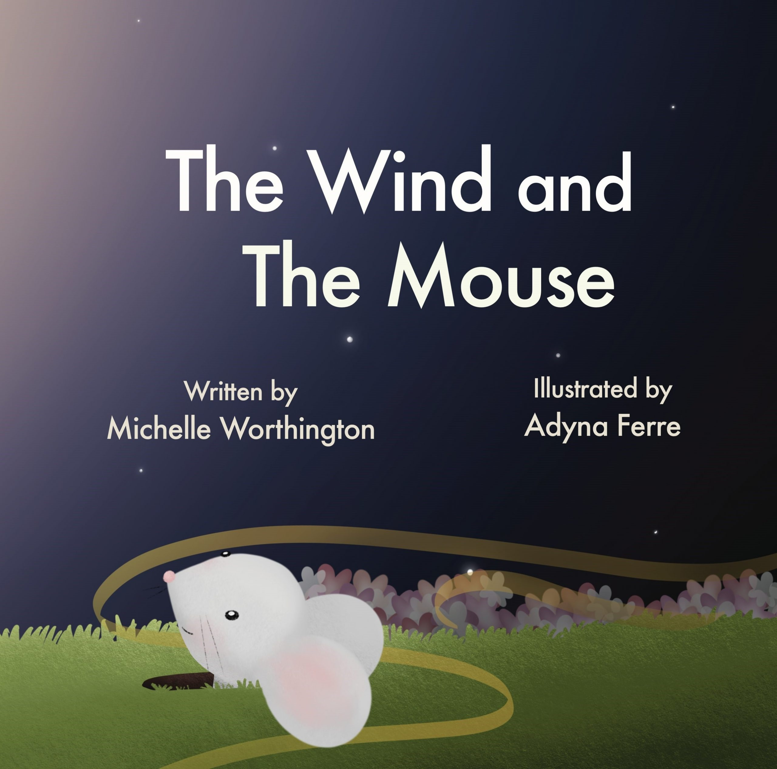 The Wind and The Mouse Book 1 The Willing Kids Program