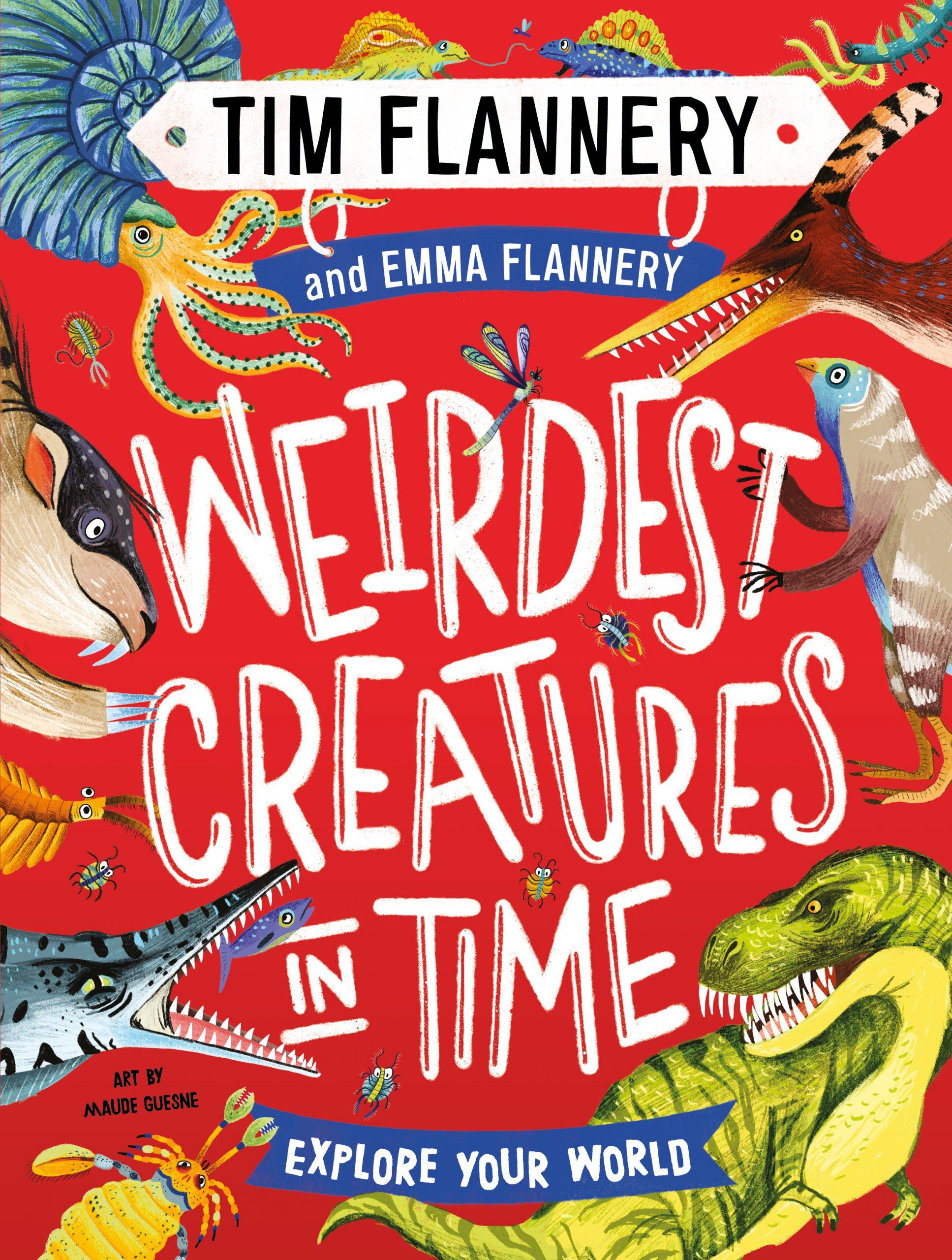 Explore Your World: Weirdest Creatures In Time