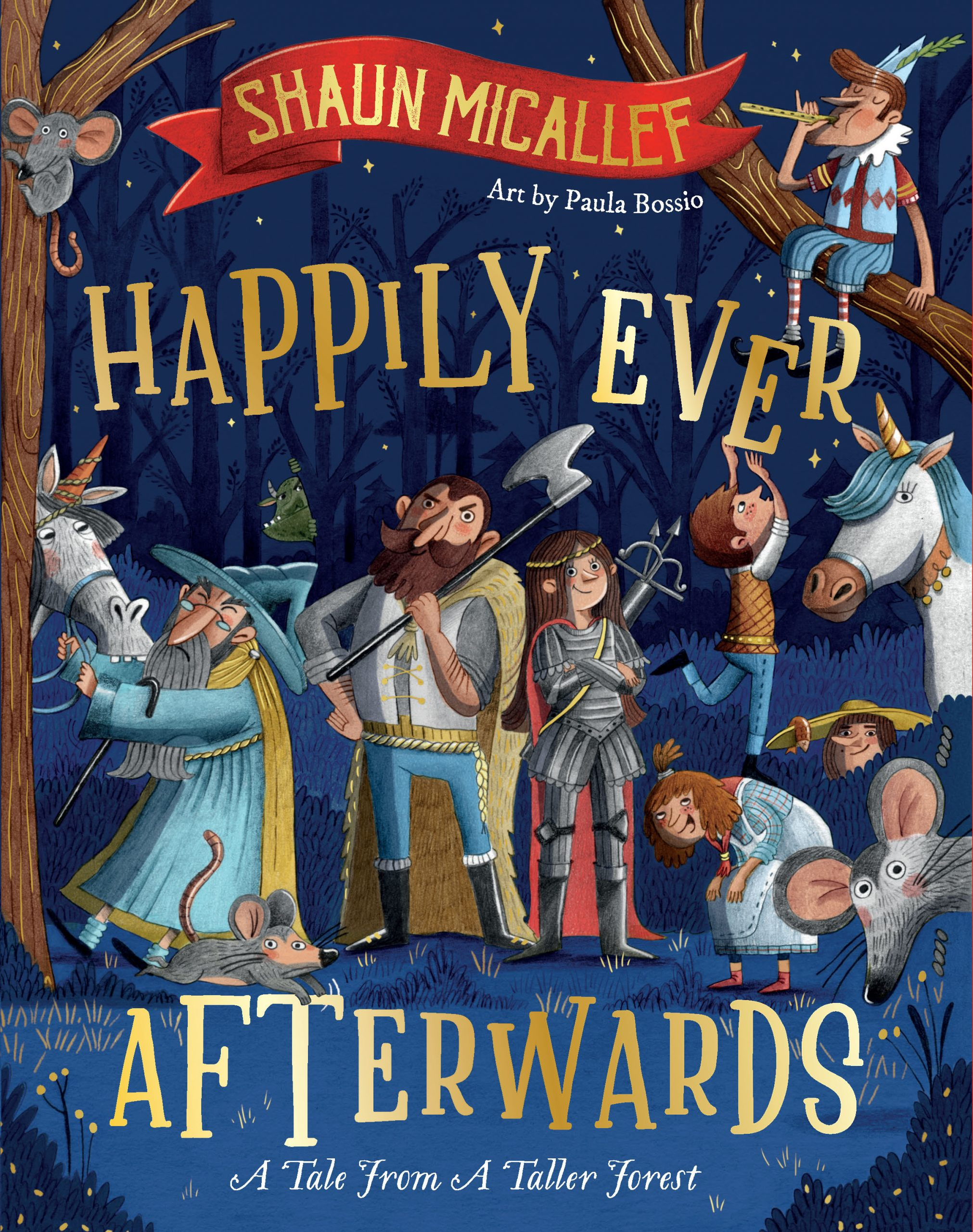 Happliy Ever Afterwards: Tale From A Tall Forest