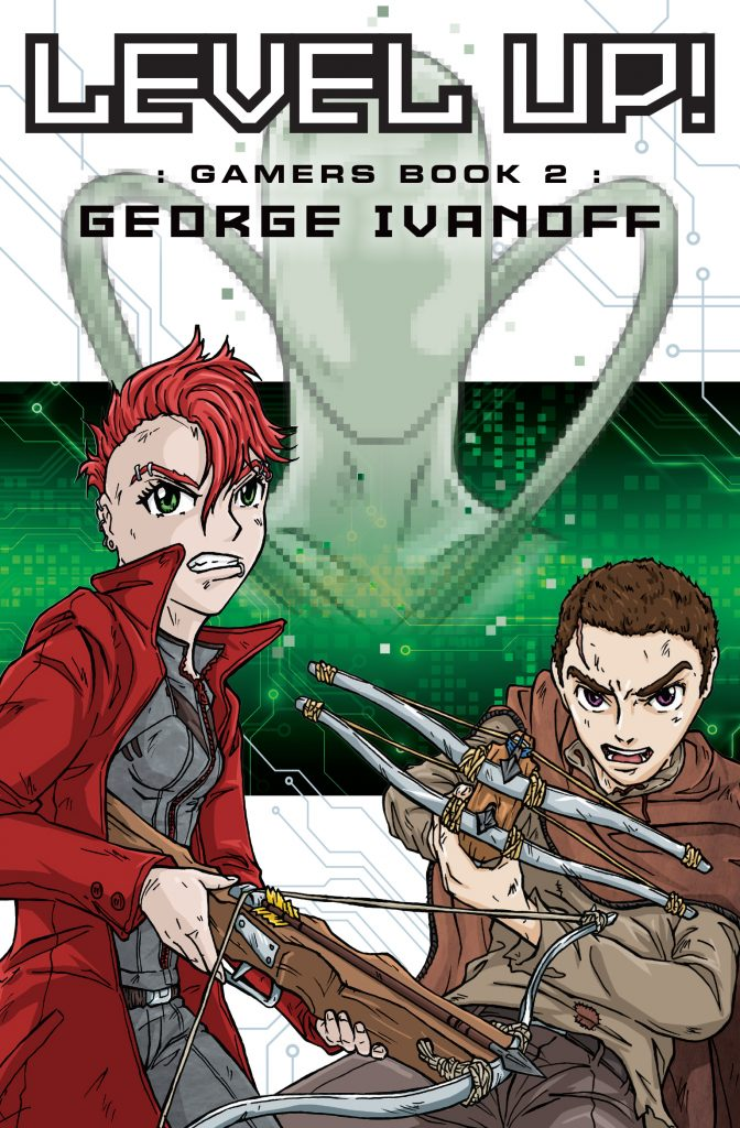 Level Up!: Book #2 in the Gamers trilogy