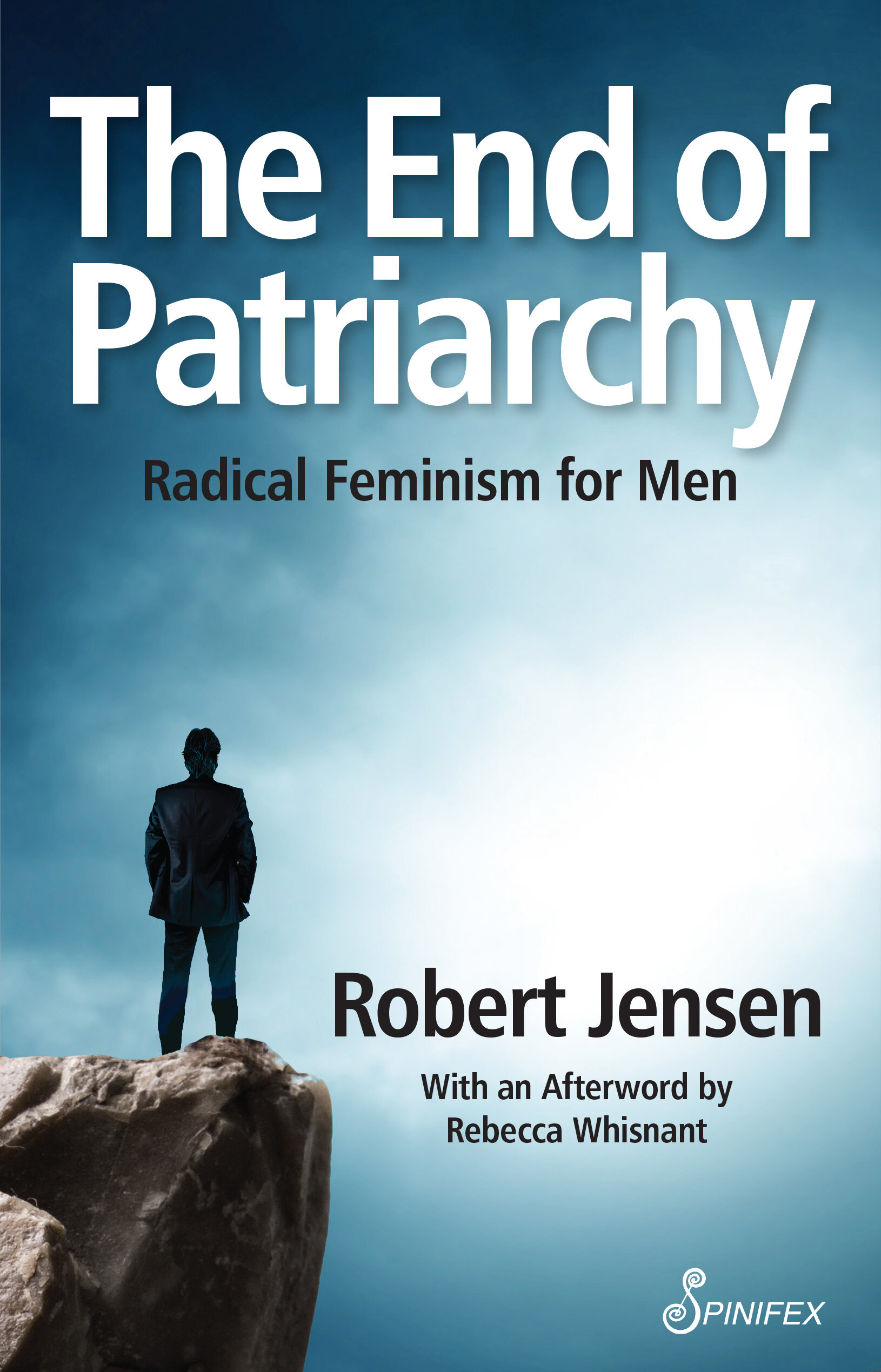 The End of Patriarchy: Radical Feminism for Men