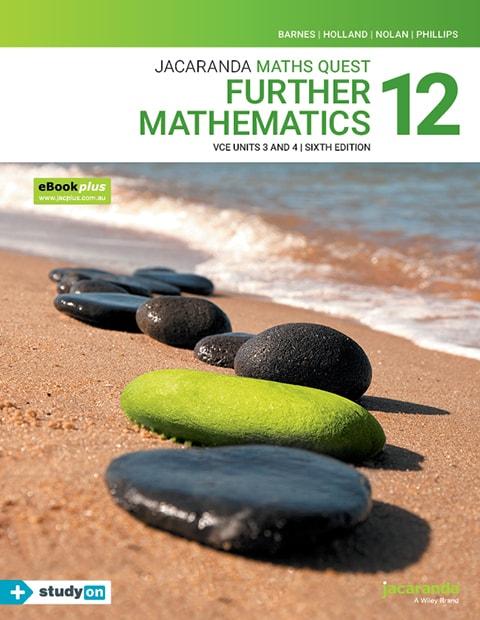 Maths Quest 12 Further Mathematics VCE Units 3 and 4 6e