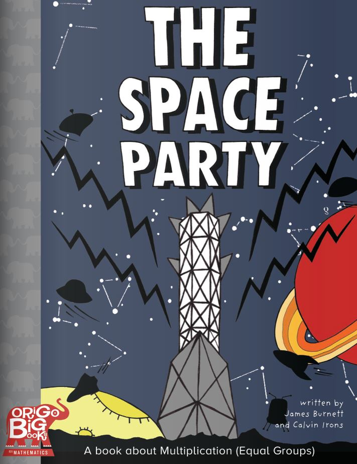 The Space Party: A book about Multiplication (Equal Groups)