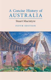 A Concise History of Australia, 5e