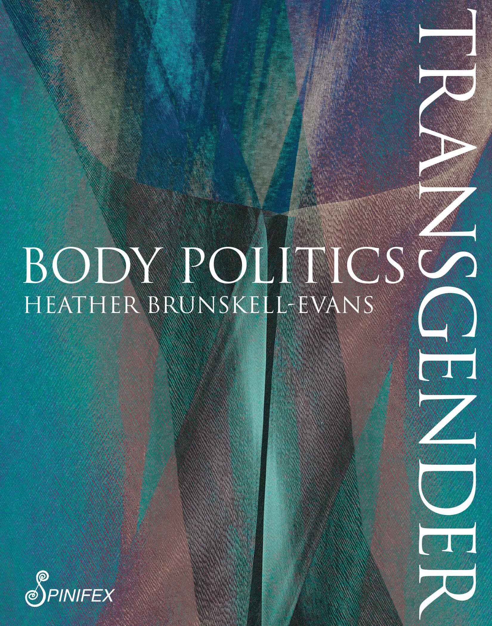Transgender Body Politics