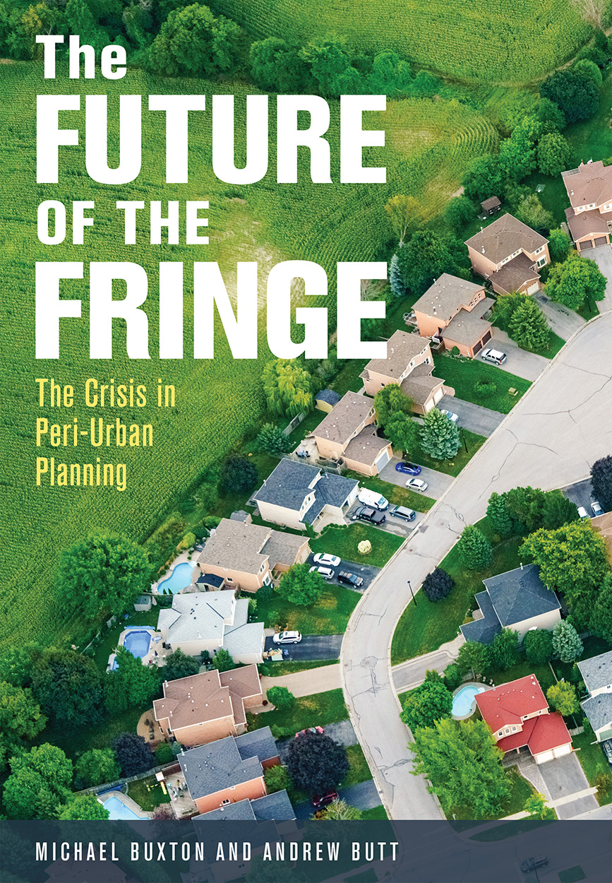 The Future of the Fringe: The Crisis in Peri-Urban Planning