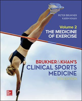 Clinical Sports Medicine: The medicine of exercise, Volume 2