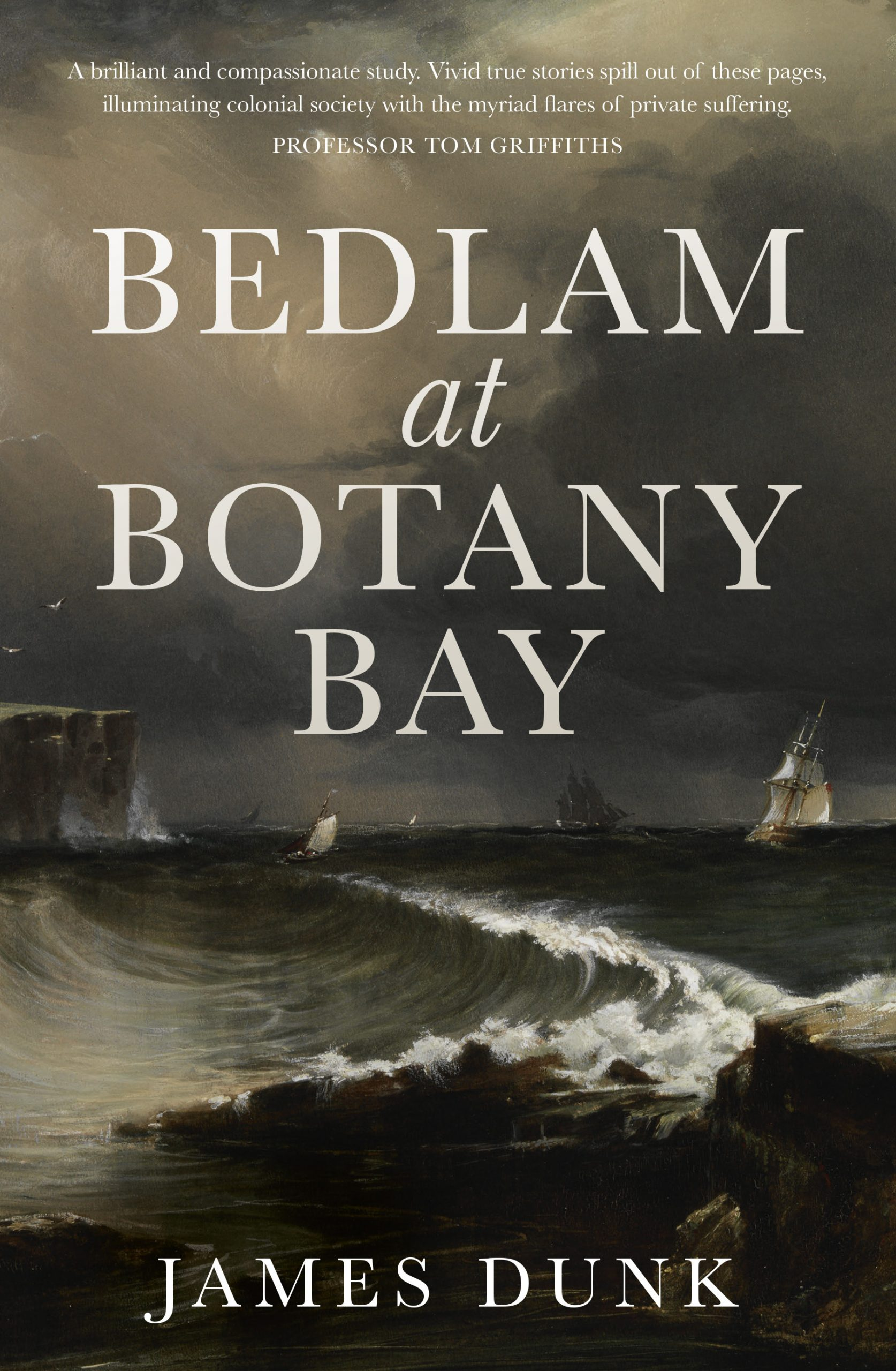Bedlam at Botany Bay