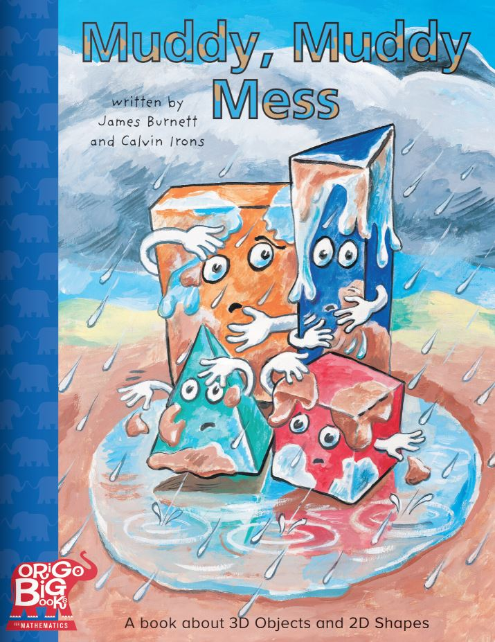 Muddy, Muddy Mess: A book about 3D Objects and 2D Shapes